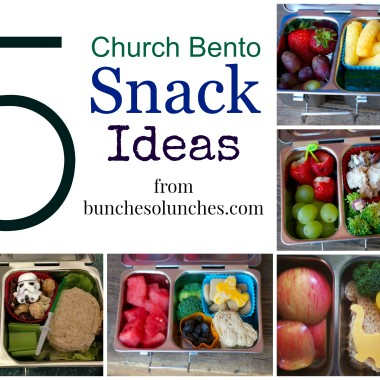 5 Church Bento Snack Ideas from bunchesolunches.com
