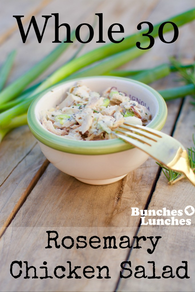 Whole 30 Rosemary Chicken Salad from bunchesolunches.com